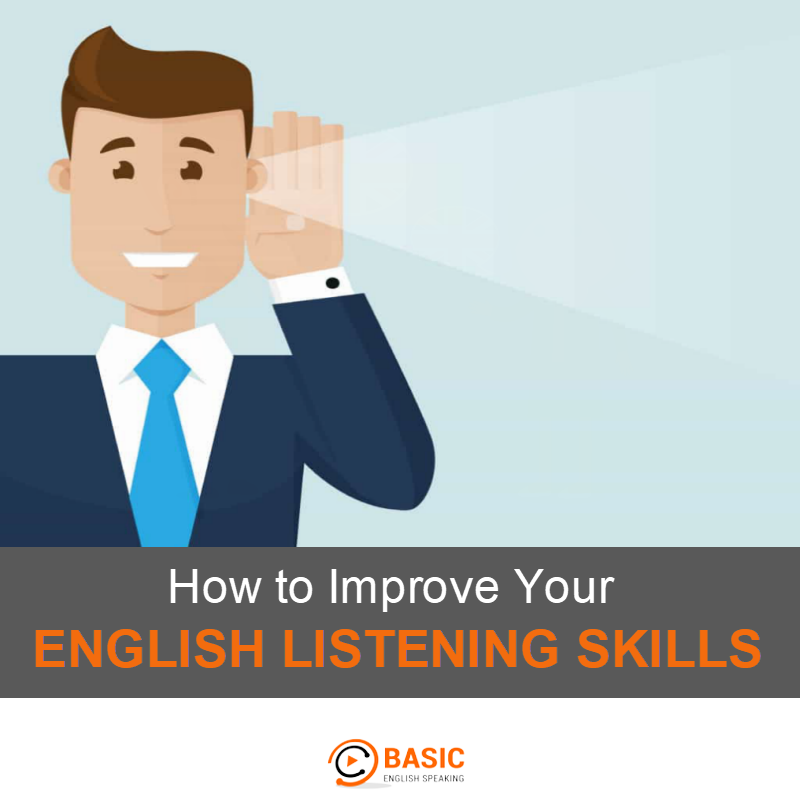 How to Improve Your English Listening Skills? - Basic English Speaking